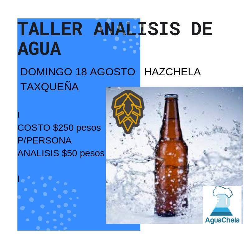 TALLER ANALISIS DE AGUA 18 AGOSTO
