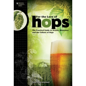 FOR THE LOVE OF HOPS (Serie elementos de la cerveza)