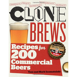 CLONE BREWS RECIPES FOR 200 COMMERCIAL BEERS